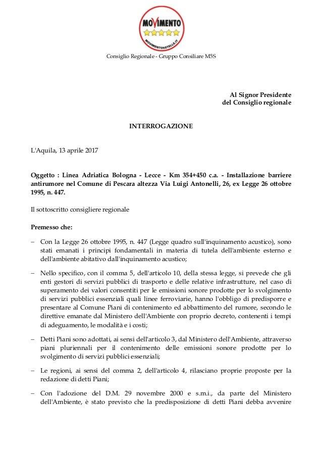 Consiglio Regionale - Gruppo Consiliare M5S Al Signor Presidente del Consiglio regionale INTERROGAZIONE L'Aquila, 13 april...