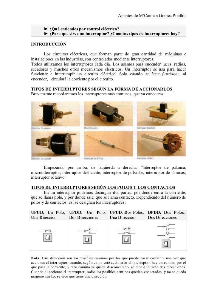 Apuntes de MªCarmen Gómez Pinillos          ► ¿Qué entiendes por control eléctrico?        ► ¿Para que sirve un interrupto...