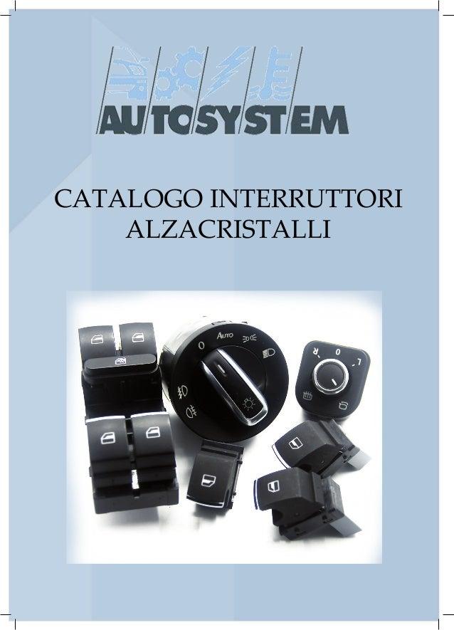 Schema Elettrico Alzacristalli : Catalogo interruttori alzacristalli