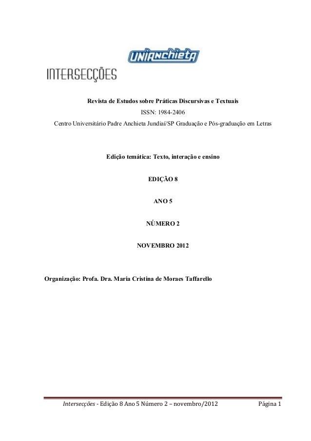 Intersecções - Edição 8 Ano 5 Número 2 – novembro/2012 Página 1 Revista de Estudos sobre Práticas Discursivas e Textuais I...