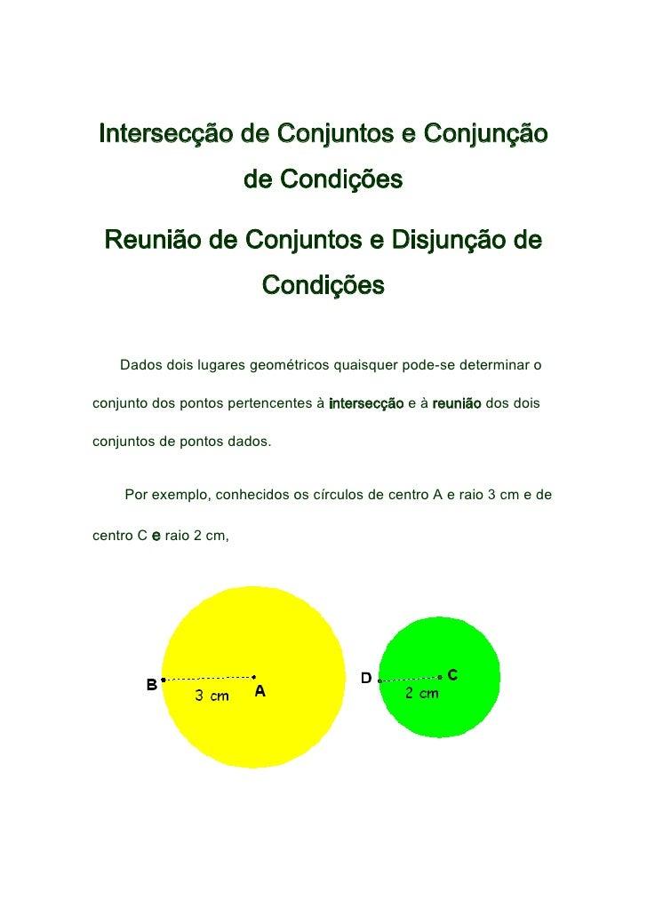 Intersecção de Conjuntos e Conjunção de Condições<br />Reunião de Conjuntos e Disjunção de Condições<br /><br /> D...