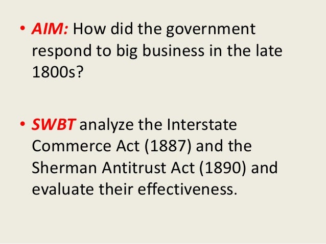 the interstate commerce act of 1887 required