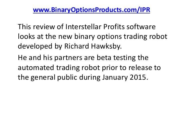 Interstellar profits binary options program online sports betting advertising award