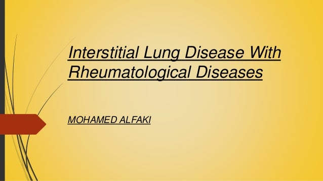 Interstitial Lung Disease With Rheumatological Diseases MOHAMED ALFAKI