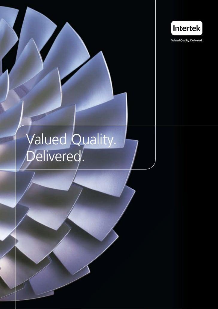 Valued Quality.Delivered.