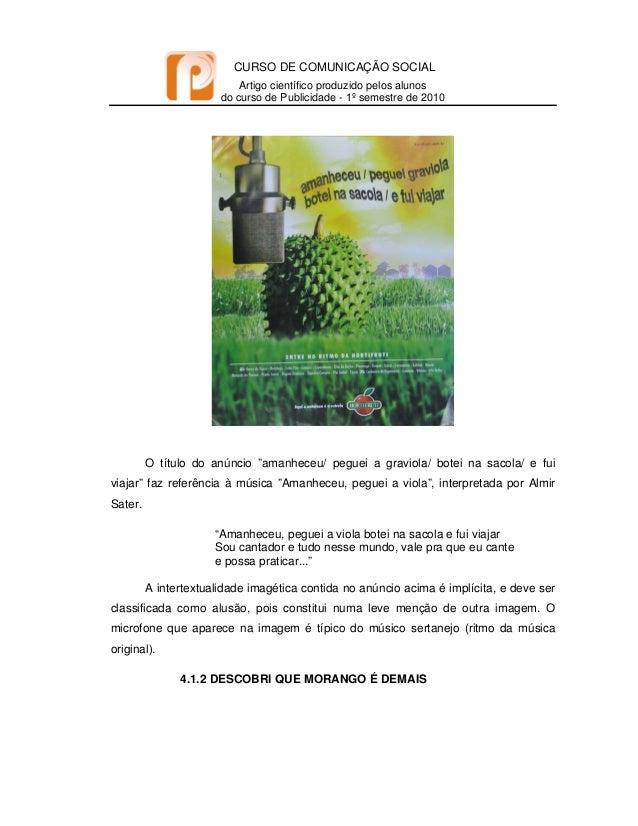 CURSO DE COMUNICAÇÃO SOCIAL Artigo científico produzido pelos alunos do curso de Publicidade - 1º semestre de 2010   O...