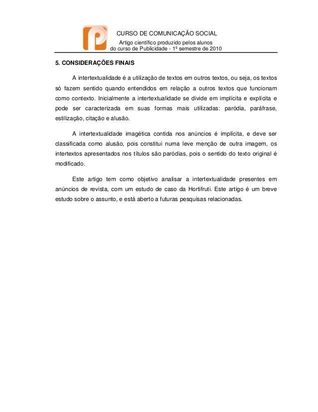 CURSO DE COMUNICAÇÃO SOCIAL Artigo científico produzido pelos alunos do curso de Publicidade - 1º semestre de 2010   5...