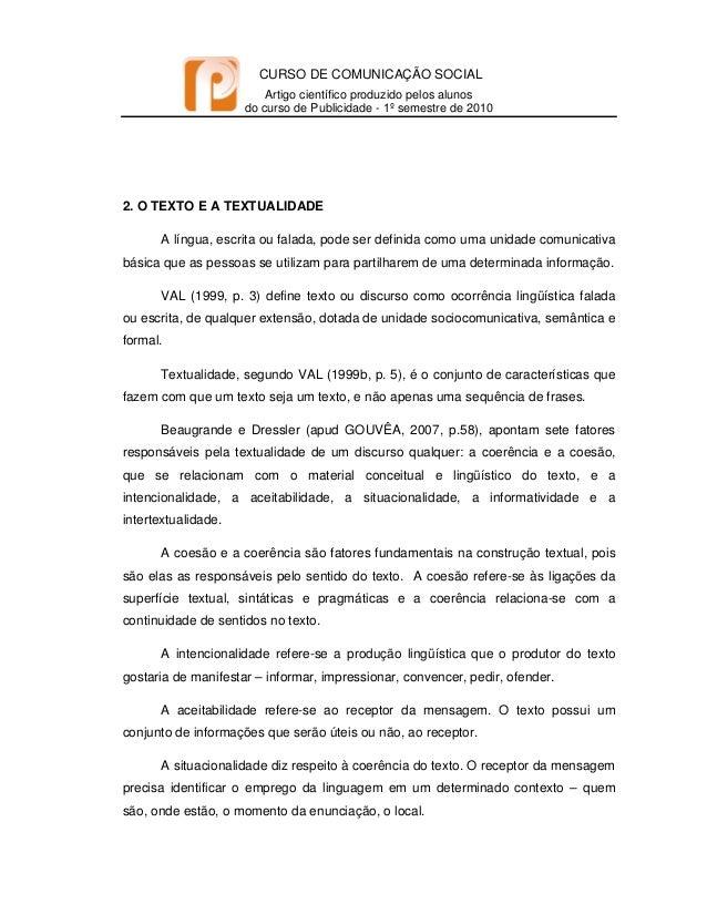 CURSO DE COMUNICAÇÃO SOCIAL Artigo científico produzido pelos alunos do curso de Publicidade - 1º semestre de 2010   2...