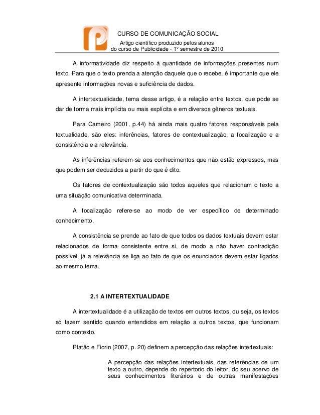 CURSO DE COMUNICAÇÃO SOCIAL Artigo científico produzido pelos alunos do curso de Publicidade - 1º semestre de 2010   A...