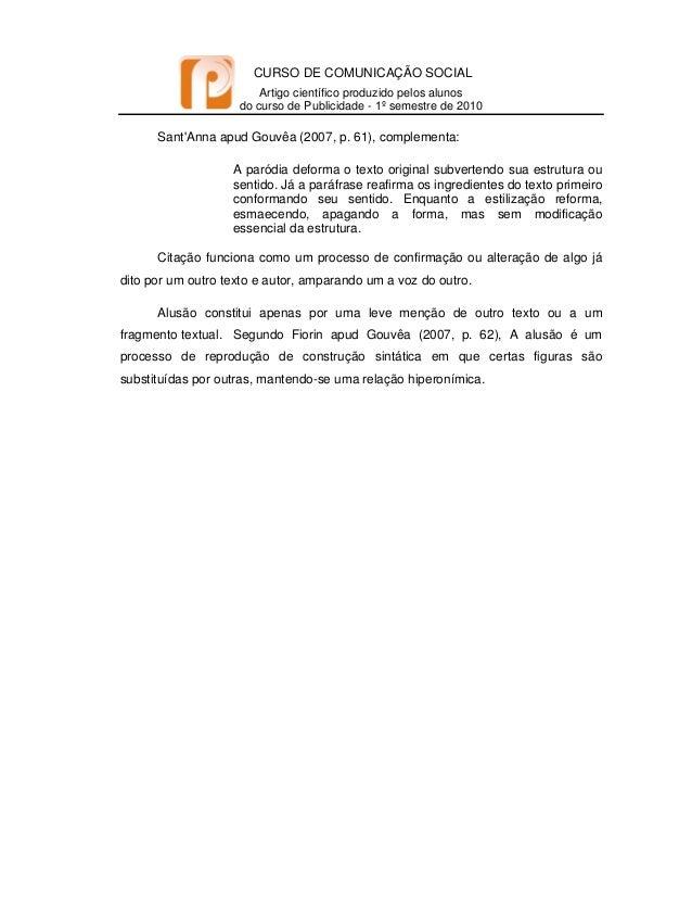 CURSO DE COMUNICAÇÃO SOCIAL Artigo científico produzido pelos alunos do curso de Publicidade - 1º semestre de 2010   S...