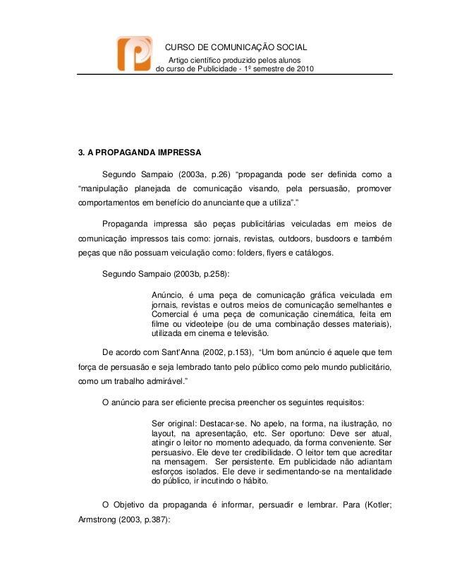CURSO DE COMUNICAÇÃO SOCIAL Artigo científico produzido pelos alunos do curso de Publicidade - 1º semestre de 2010   3...