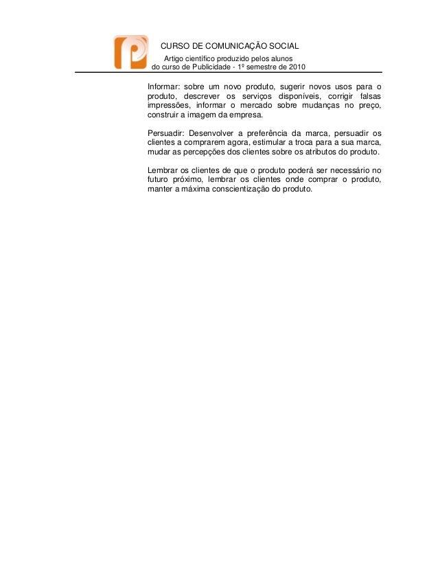 CURSO DE COMUNICAÇÃO SOCIAL Artigo científico produzido pelos alunos do curso de Publicidade - 1º semestre de 2010   I...