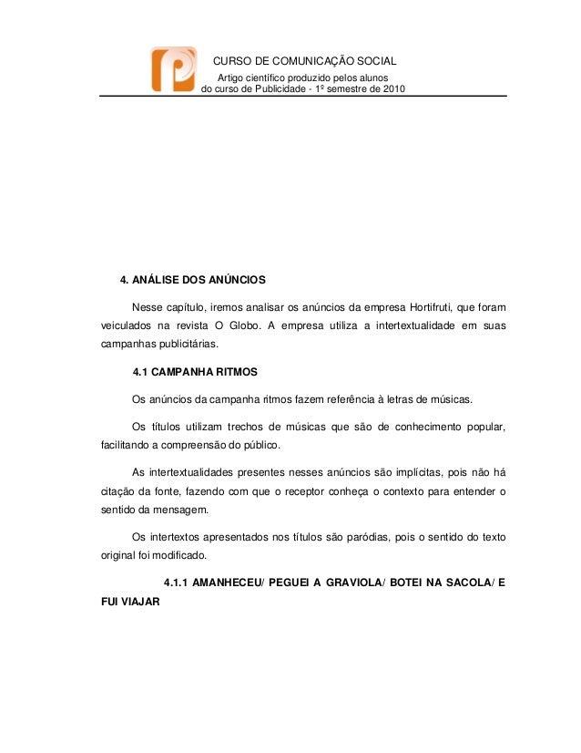 CURSO DE COMUNICAÇÃO SOCIAL Artigo científico produzido pelos alunos do curso de Publicidade - 1º semestre de 2010   4...