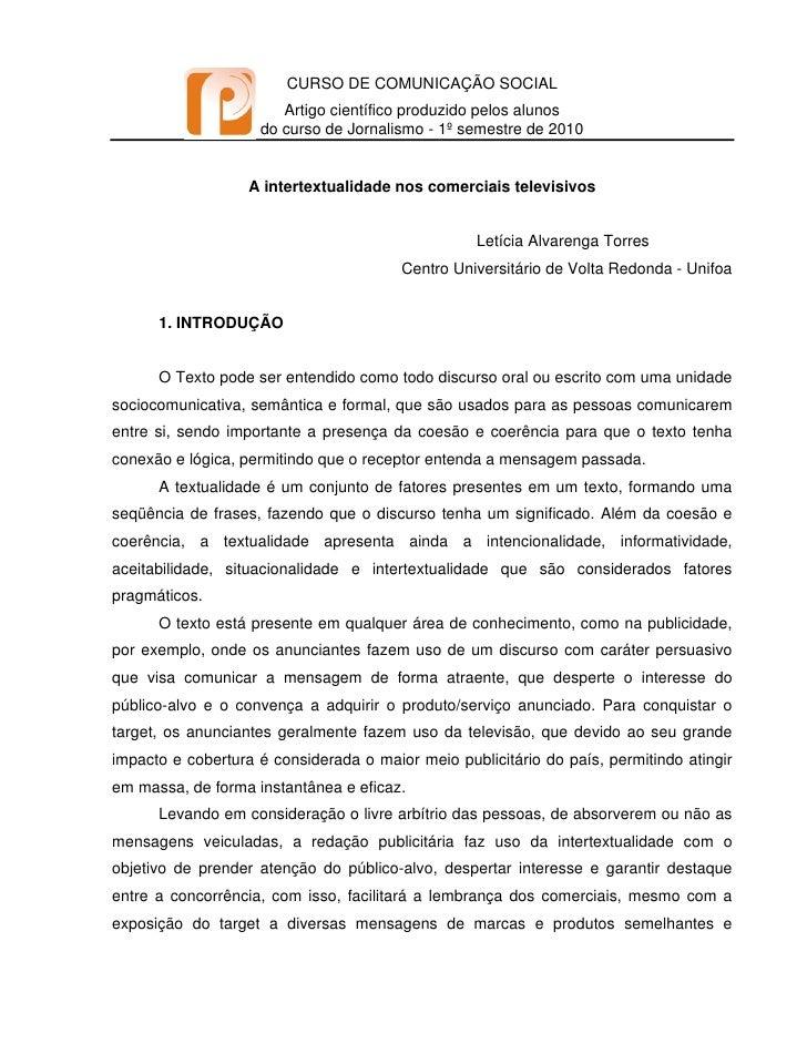 CURSO DE COMUNICAÇÃO SOCIAL                        Artigo científico produzido pelos alunos                     do curso d...