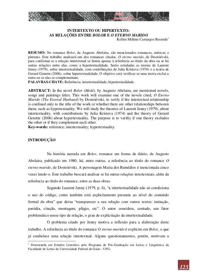 125 INTERTEXTO OU HIPERTEXTO: AS RELAÇÕES ENTRE BOLOR E O ETERNO MARIDO Kellen Millene Camargos Resende1 RESUMO: No romanc...