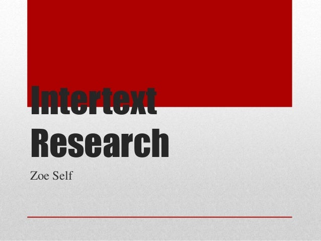 Intertext Research Zoe Self