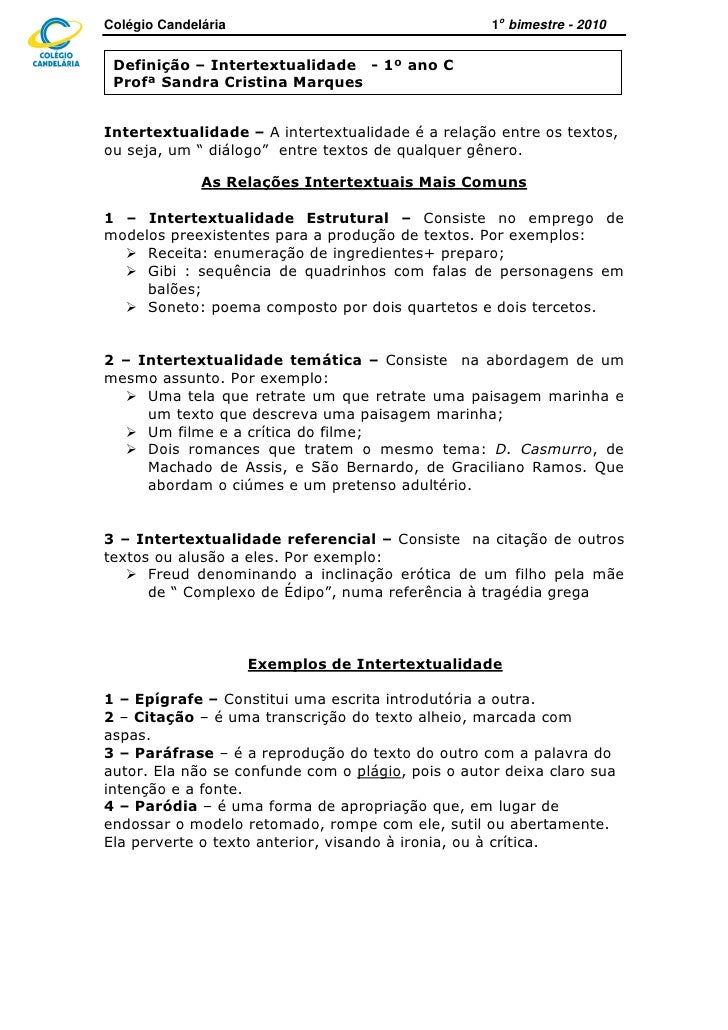 Colégio Candelária                                  1o bimestre - 2010   Definição – Intertextualidade - 1º ano C  Profª S...