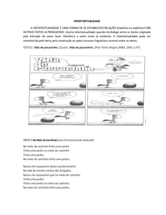 INTERTEXTUALIDADE A INTERTEXTUALIDADE É UMA FORMA DE SE ESTABELECER RELAÇÃO (implícita ou explícita) COM OUTROS TEXTOS JÁ ...
