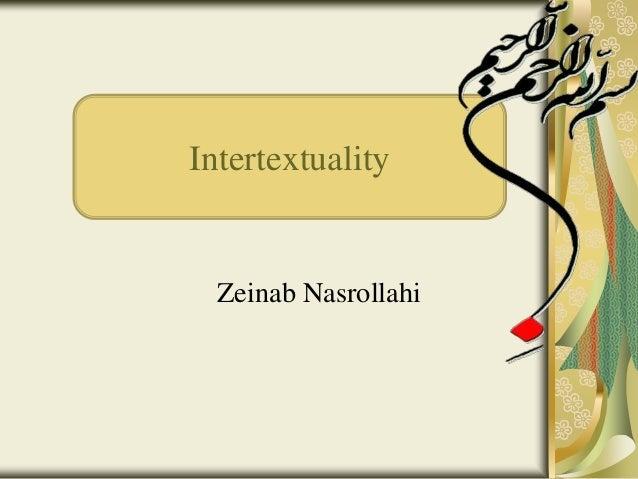 Intertextuality Zeinab Nasrollahi