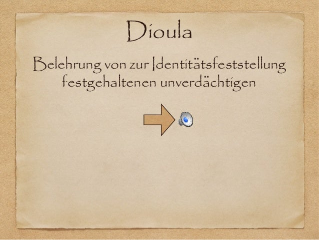 DioulaBelehrung von zur Identitatsfeststellung̈festgehaltenen unverdachtigen̈