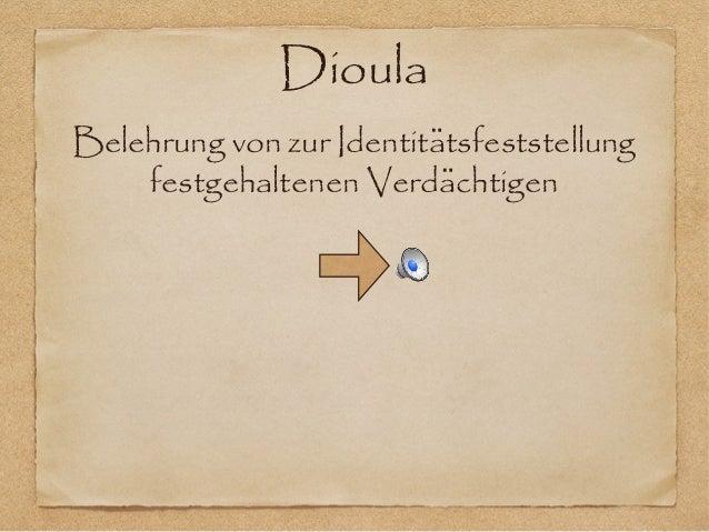 DioulaBelehrung von zur Identitatsfeststellung̈festgehaltenen Verdachtigen̈