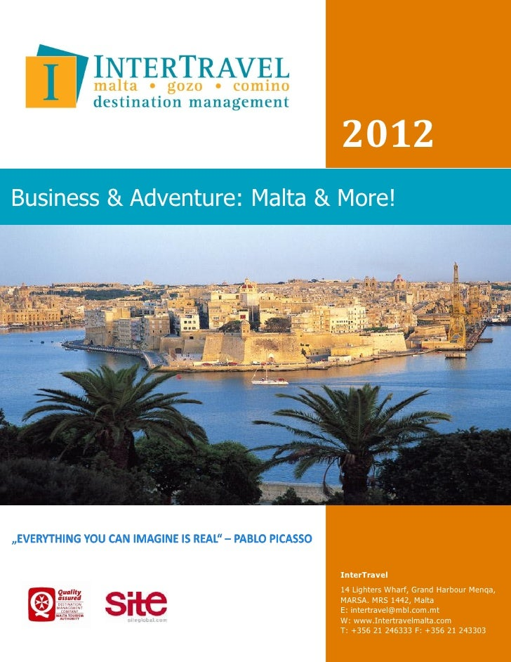 2012Business & Adventure: Malta & More!                             InterTravel                             14 Lighters Wh...