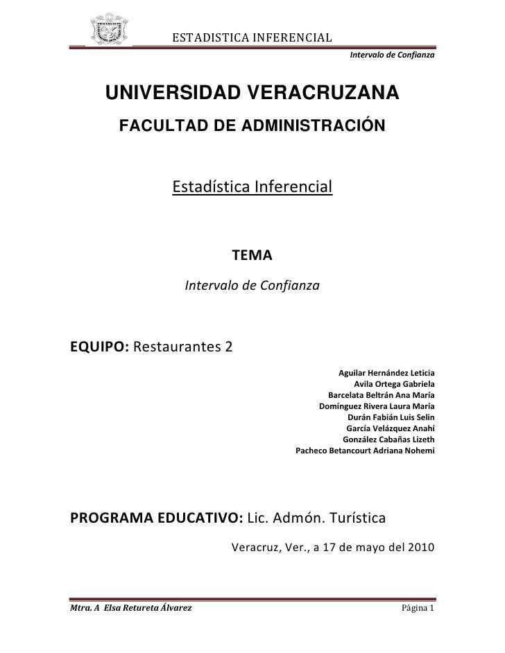 243840-728345<br />UNIVERSIDAD VERACRUZANA<br />FACULTAD DE ADMINISTRACIÓN<br />Estadística Inferencial<br />TEMA<br />Int...