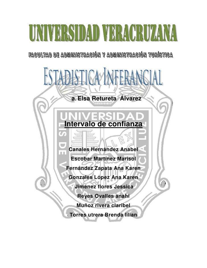 43815196215<br />Elsa Retureta  Álvarez<br />Intervalo de confianza<br />Canales Hernández Anabel<br />Escobar Martínez Ma...