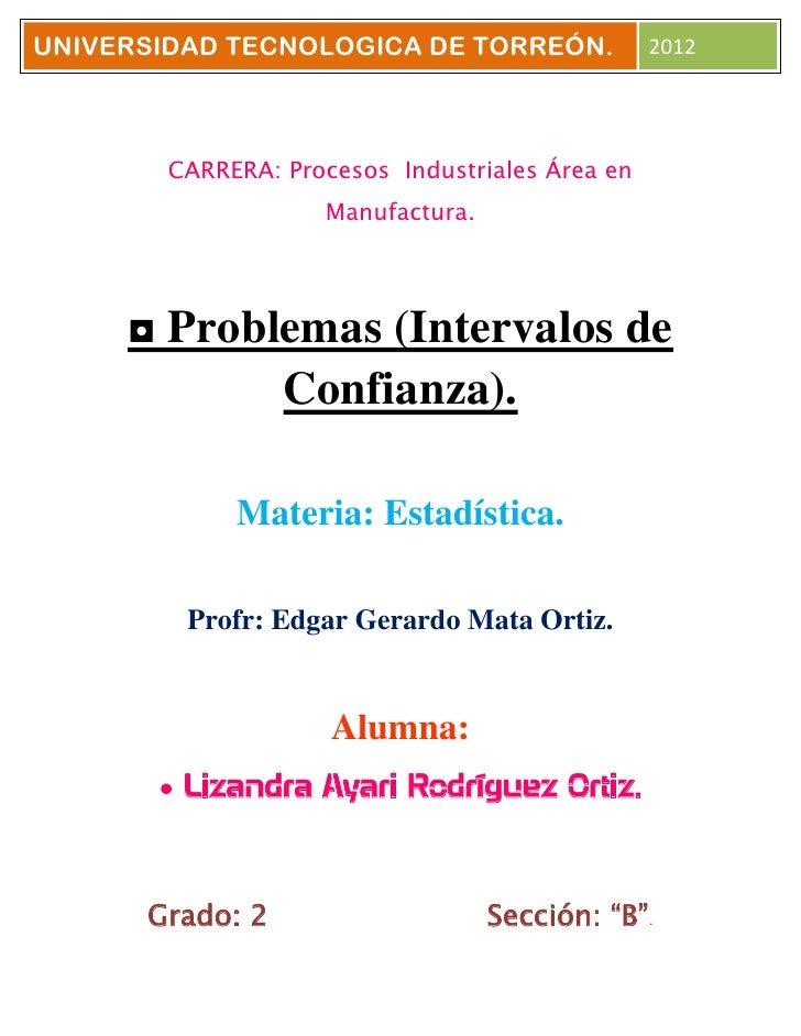 UNIVERSIDAD TECNOLOGICA DE TORREÓN.              2012        CARRERA: Procesos Industriales Área en                    Man...