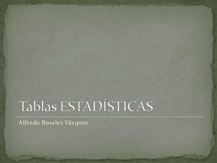 Alfredo Rosales Vázquez