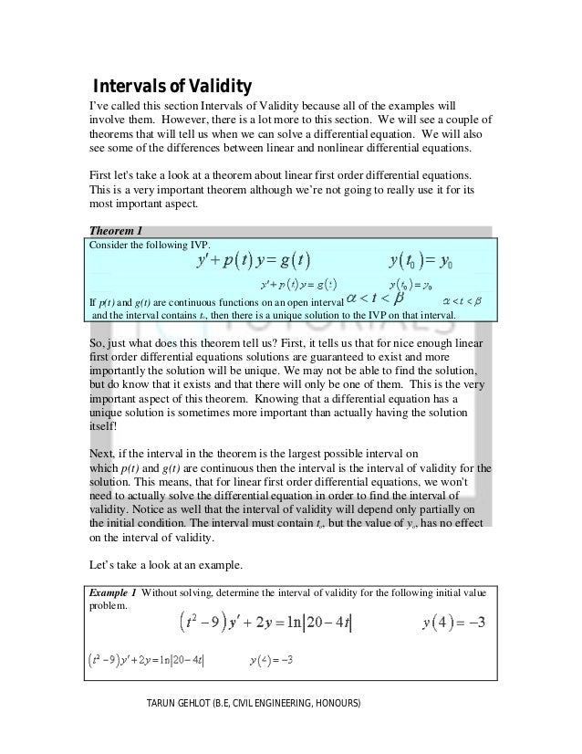 Intervals of Validity I've called this section Intervals of Validity because all of the examples will involve them. Howeve...
