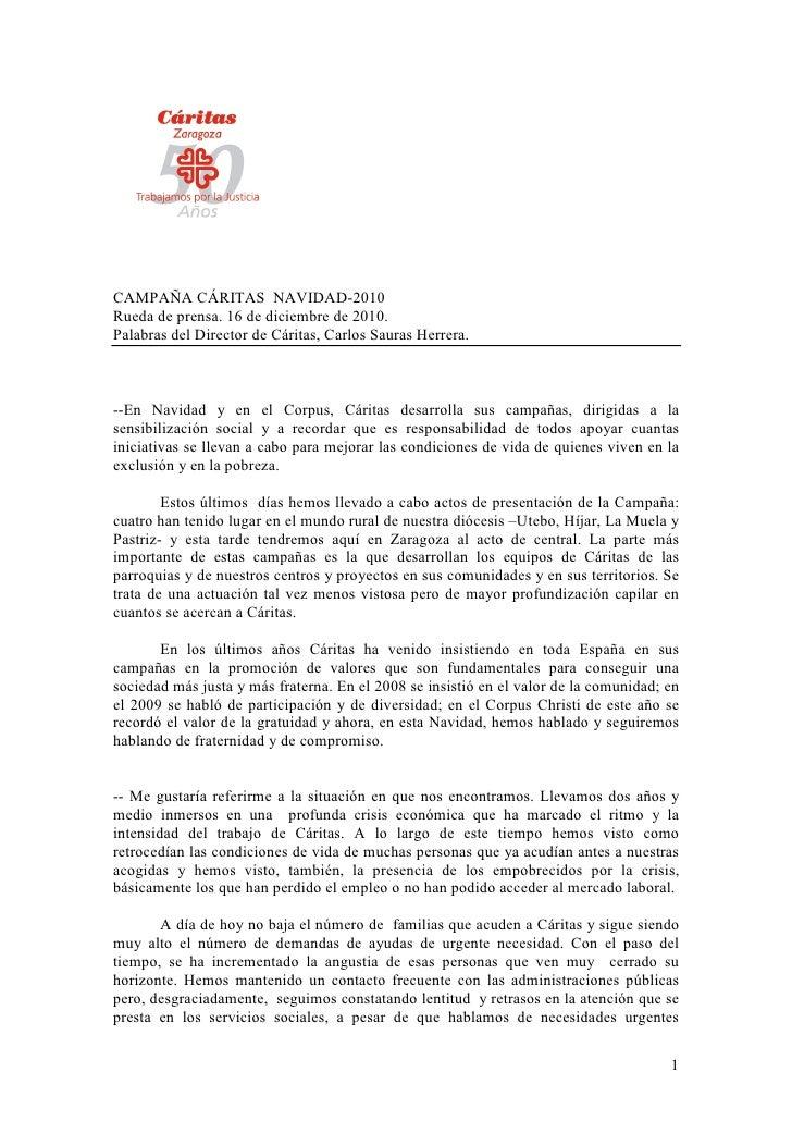 CAMPAÑA CÁRITAS NAVIDAD-2010Rueda de prensa. 16 de diciembre de 2010.Palabras del Director de Cáritas, Carlos Sauras Herre...