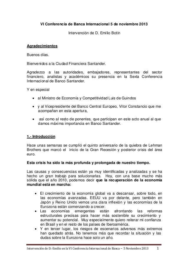 VI Conferencia de Banca Internacional 5 de noviembre 2013 Intervención de D. Emilio Botín  Agradecimientos Buenos días. Bi...