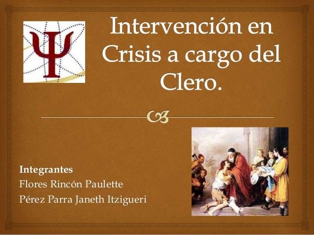 Integrantes Flores Rincón Paulette Pérez Parra Janeth Itzigueri