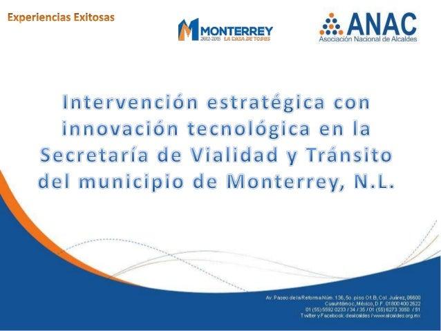 IntroducciónMonterrey, uno de los municipios urbanos y metropolitanos más importantes del país,ha vivido en los últimos 4 ...