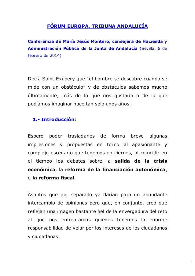 FÓRUM EUROPA. TRIBUNA ANDALUCÍA Conferencia de María Jesús Montero, consejera de Hacienda y Administración Pública de la J...