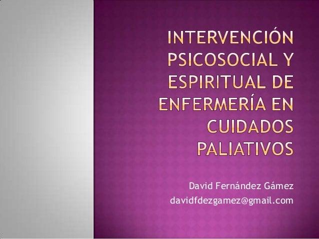 David Fernández Gámez davidfdezgamez@gmail.com