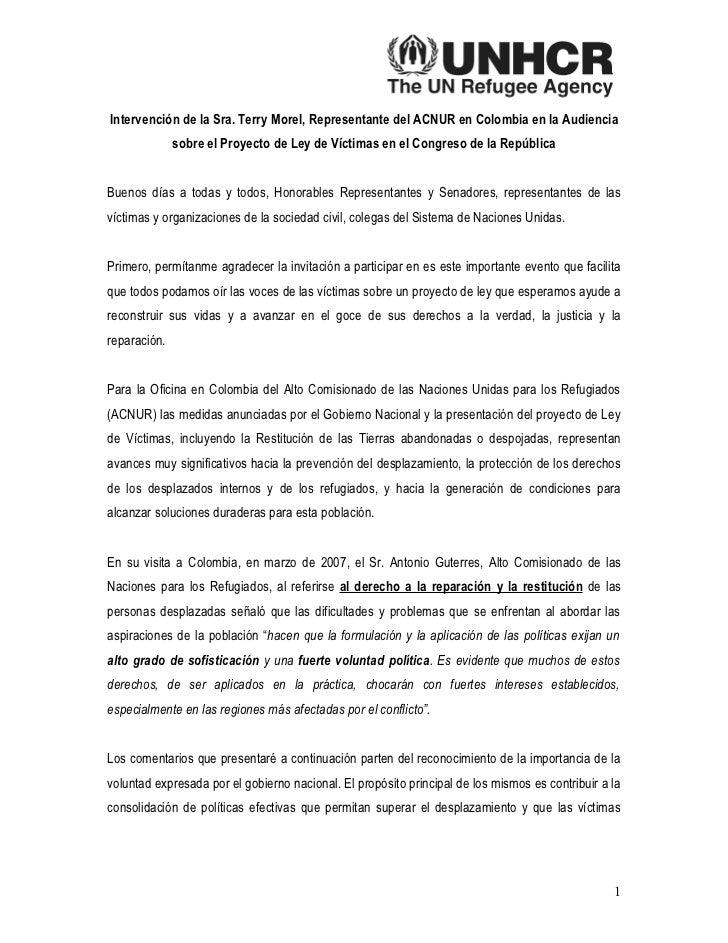 Intervención de la Sra. Terry Morel, Representante del ACNUR en Colombia en la Audiencia               sobre el Proyecto d...
