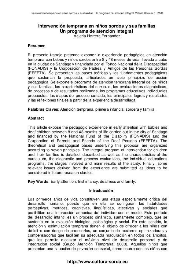 Intervención temprana en niños sordos y sus familias. Un programa de atención integral. Valeria Herrera F., 2009.  Interve...