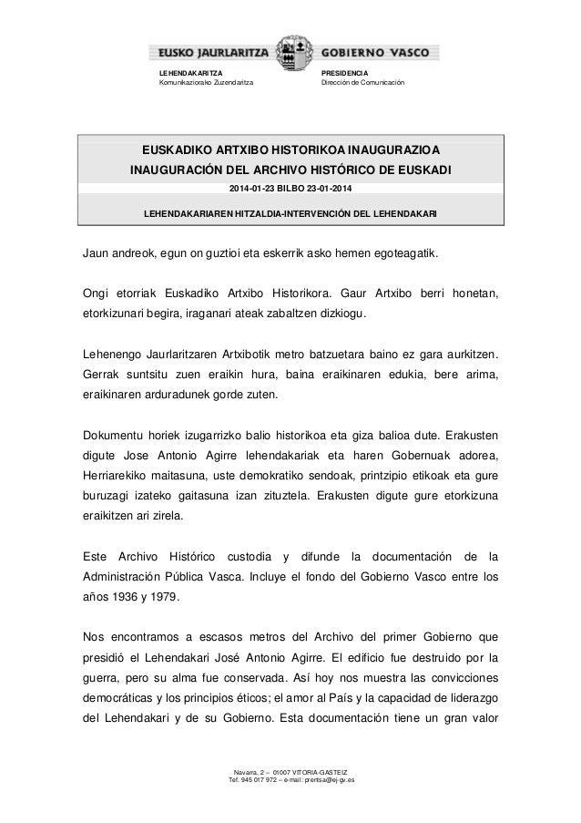 LEHENDAKARITZA Komunikaziorako Zuzendaritza  PRESIDENCIA Dirección de Comunicación  EUSKADIKO ARTXIBO HISTORIKOA INAUGURAZ...