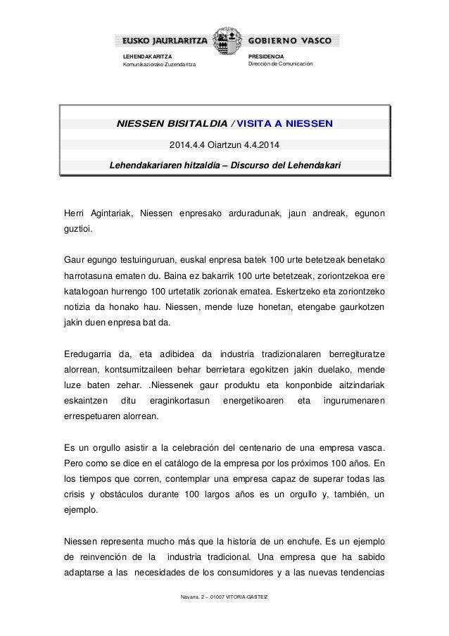 Navarra, 2 – 01007 VITORIA-GASTEIZ LEHENDAKARITZA Komunikaziorako Zuzendaritza PRESIDENCIA Dirección de Comunicación NIESS...