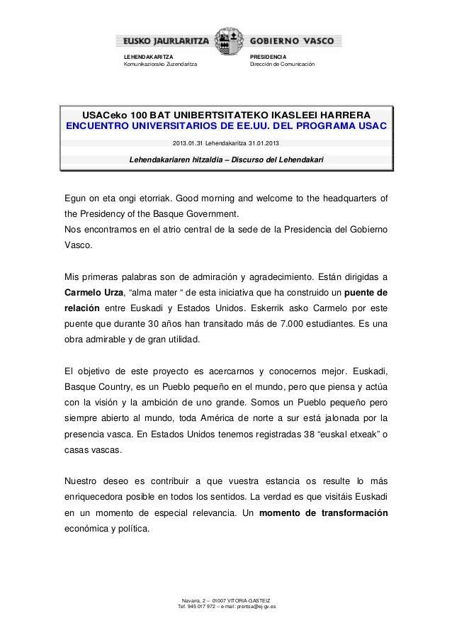 LEHENDAKARITZA Komunikaziorako Zuzendaritza  PRESIDENCIA Dirección de Comunicación  USACeko 100 BAT UNIBERTSITATEKO IKASLE...