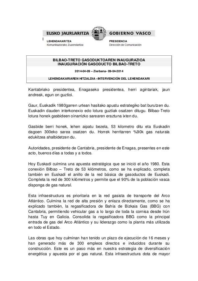 BILBAO-TRETO GASODUKTOAREN INAUGURAZIOA INAUGURACIÓN GASODUCTO BILBAO-TRETO 2014-04-09 – Zierbena- 09-04-2014 LEHENDAKARIA...