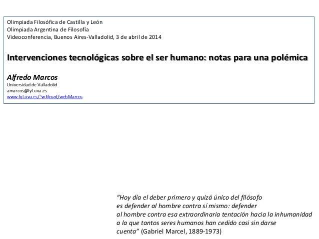 Olimpiada Filosófica de Castilla y León Olimpiada Argentina de Filosofía Videoconferencia, Buenos Aires-Valladolid, 3 de a...