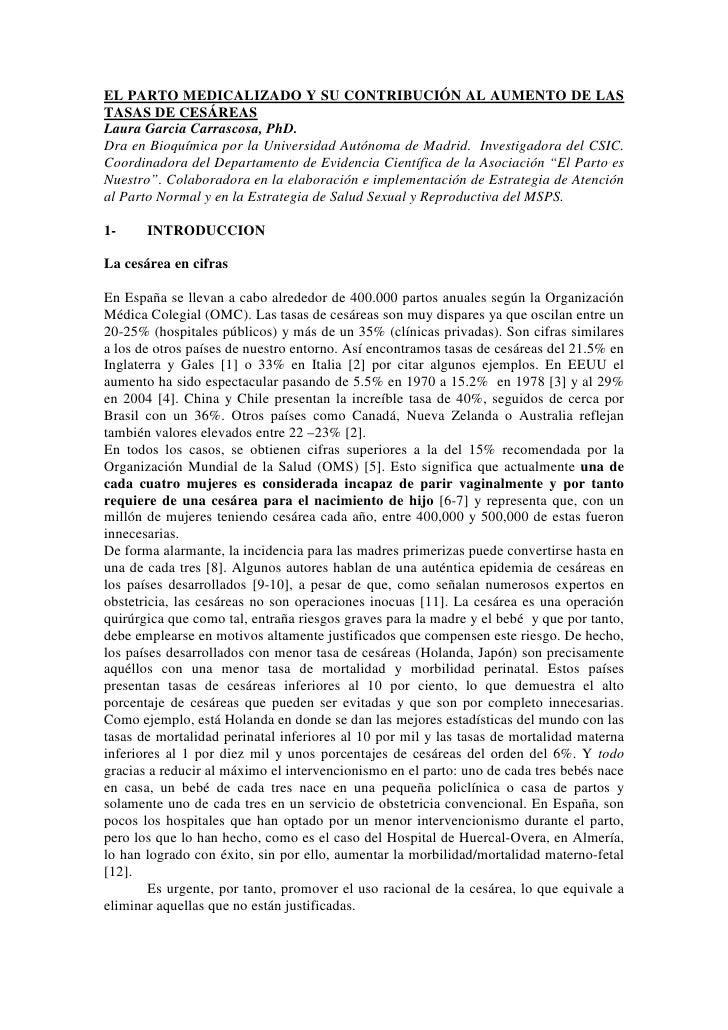 EL PARTO MEDICALIZADO Y SU CONTRIBUCIÓN AL AUMENTO DE LASTASAS DE CESÁREASLaura Garcia Carrascosa, PhD.Dra en Bioquímica p...