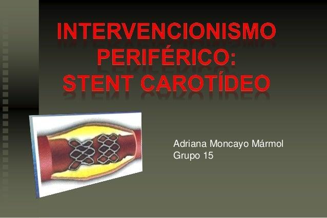 Adriana Moncayo Mármol Grupo 15