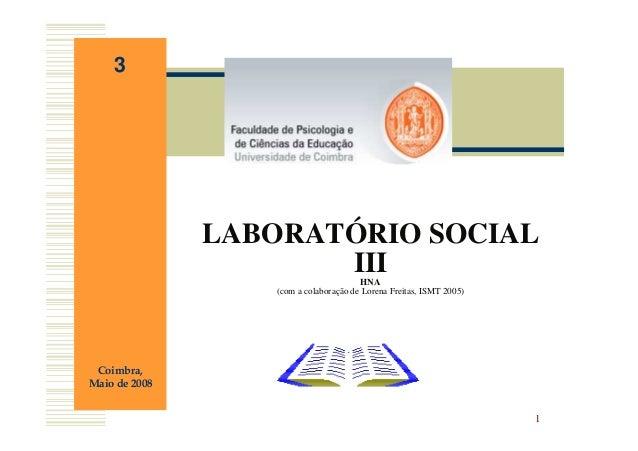 3               LABORATÓRIO SOCIAL                      III               HNA                  (com a colaboração de Loren...