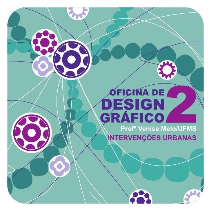 EXPERIMENTAÇÃO    Refletindo sobre os aspectos do       Design Colaborativo inseridos    como uma forma de intervenção urb...