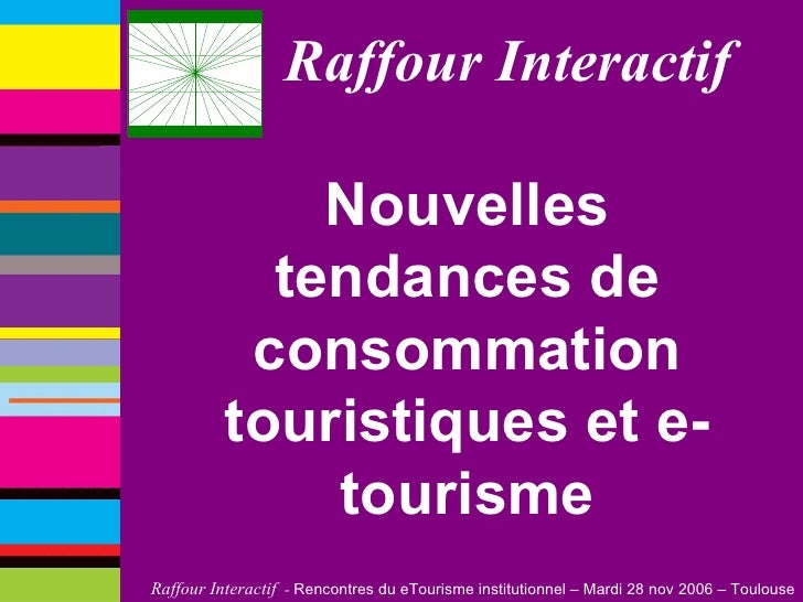 Raffour Interactif Nouvelles tendances de consommation touristiques et e-tourisme