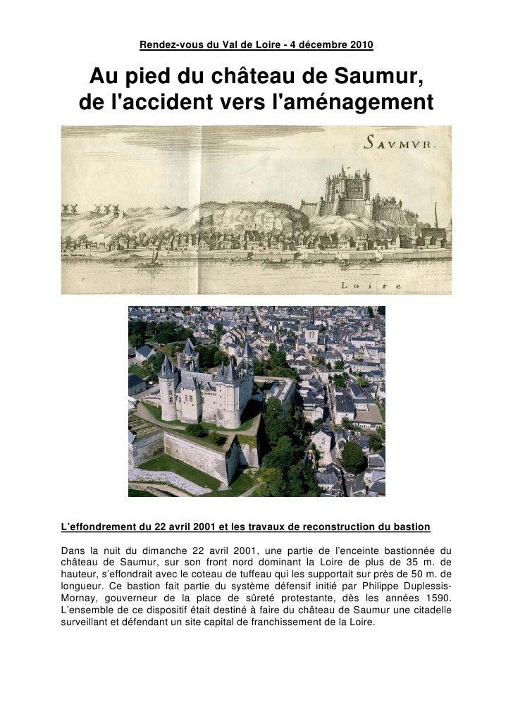Rendez-vous du Val de Loire - 4 décembre 2010    Au pied du château de Saumur,   de laccident vers laménagementL'effondrem...